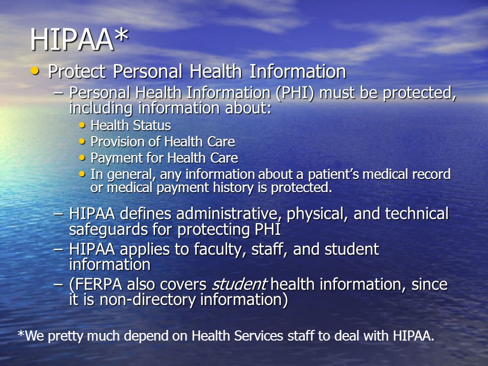 MA CMR 201 17* (Mass Privacy Law) Protects Personal Financial Information (PFI) Protects Personal Financial Information (PFI) –Mass.