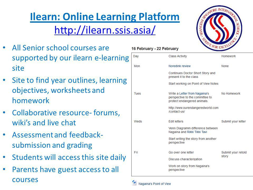 All Senior school courses are supported by our ilearn e-learning site Site to find year outlines, learning objectives, worksheets and homework Collabo