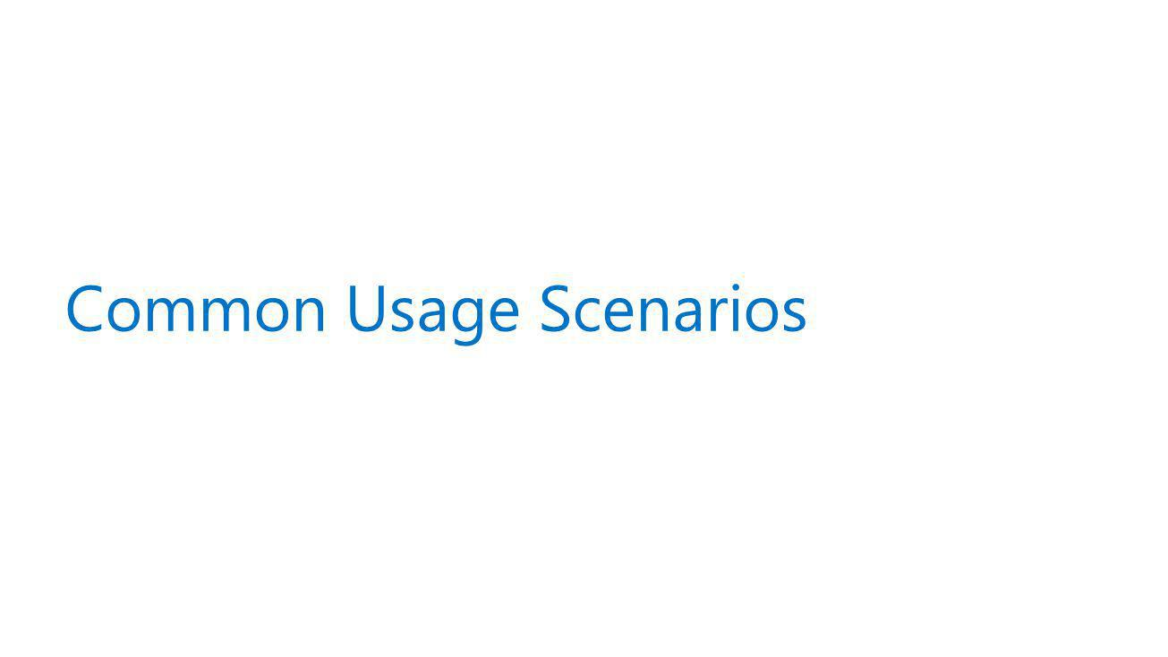 Common Usage Scenarios