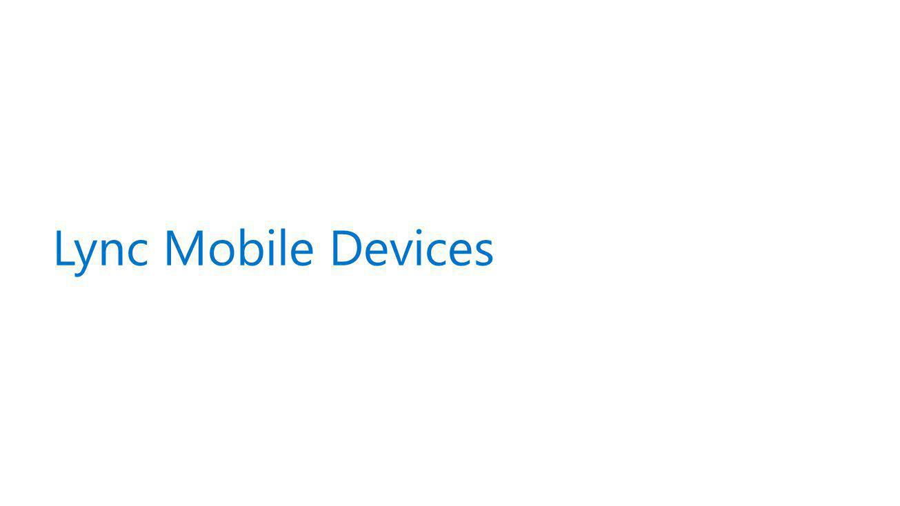 Lync Mobile Devices