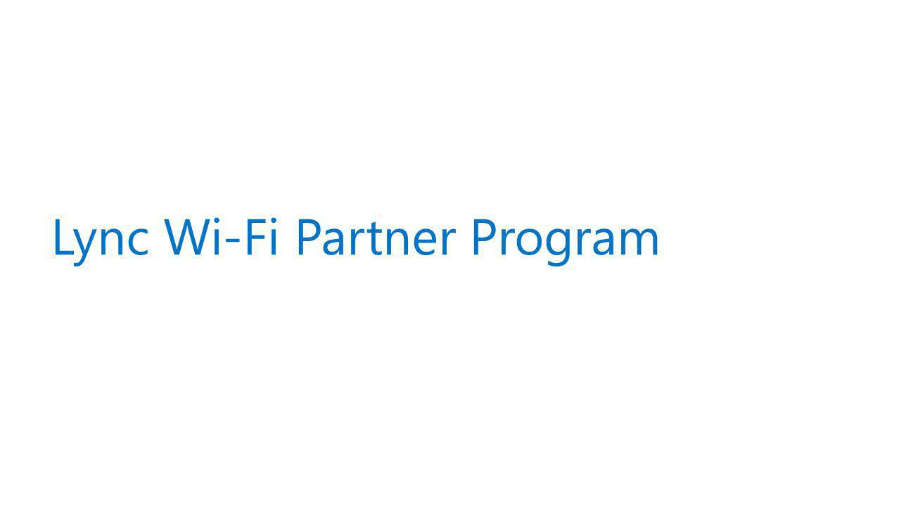 Lync Wi-Fi Partner Program