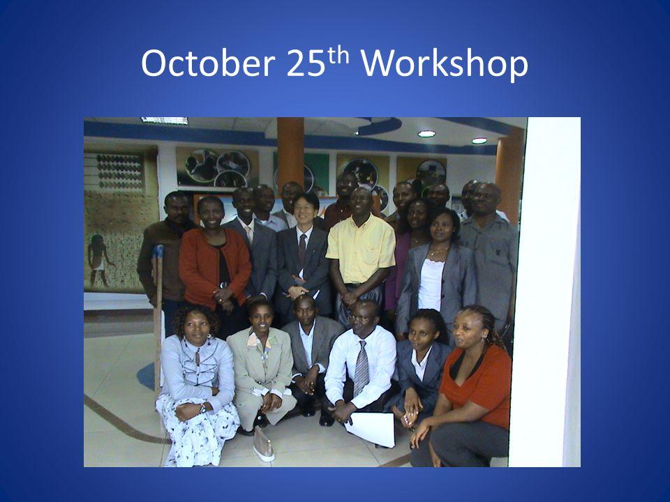 October 25 th Workshop