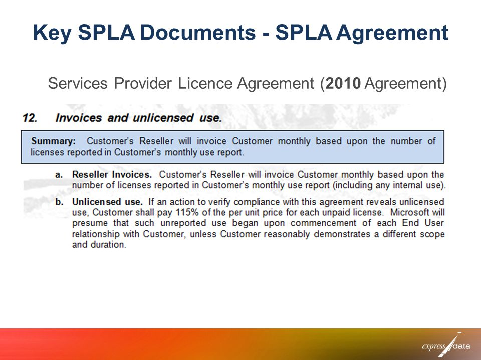 Key SPLA Documents - SPLA Agreement Services Provider Licence Agreement (2010 Agreement)