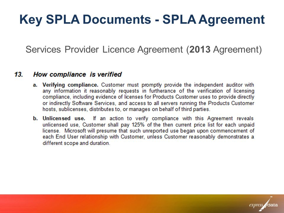 Key SPLA Documents - SPLA Agreement Services Provider Licence Agreement (2013 Agreement)