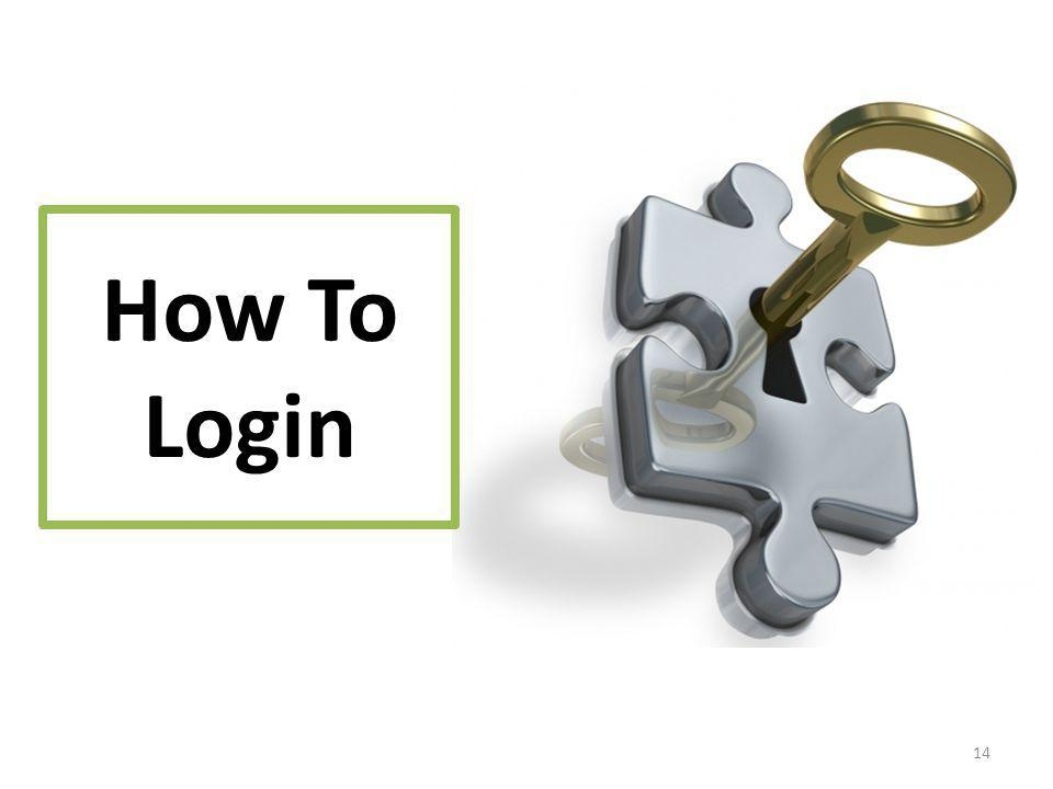 14 How To Login
