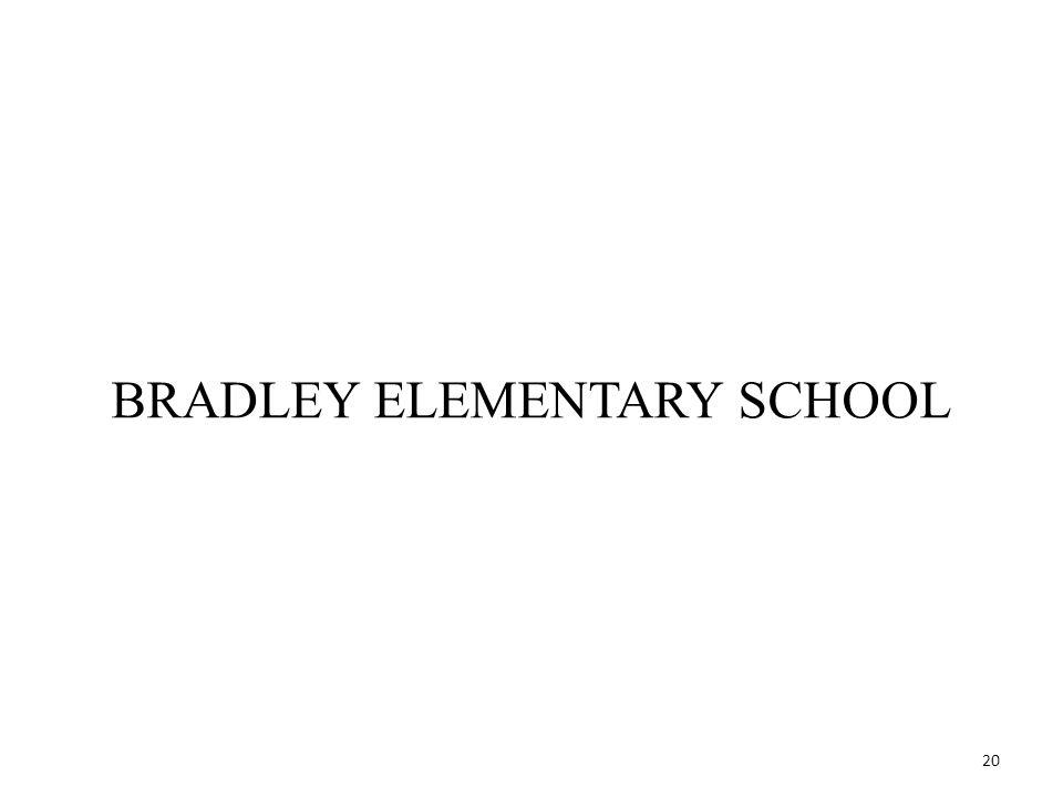 20 BRADLEY ELEMENTARY SCHOOL