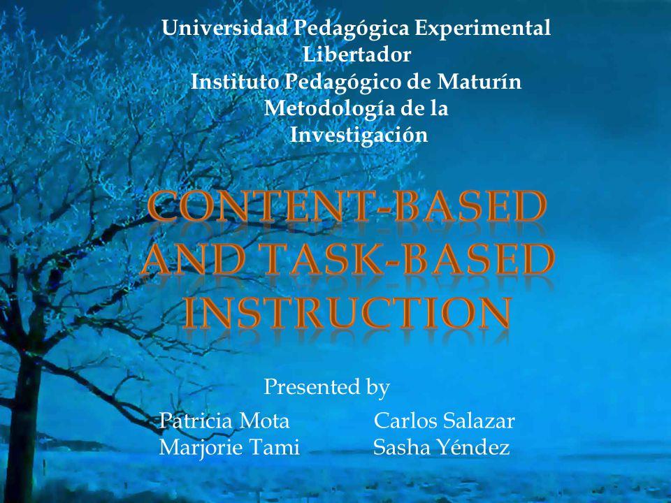 Universidad Pedagógica Experimental Libertador Instituto Pedagógico de Maturín Metodología de la Investigación Presented by Patricia Mota Marjorie Tam
