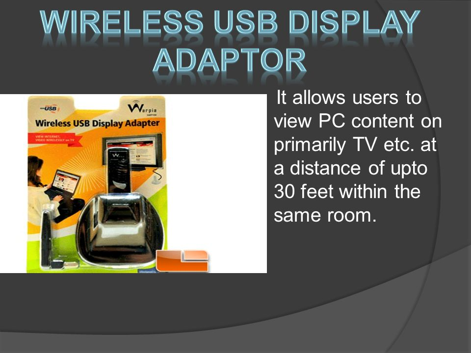 It allows users to view PC content on primarily TV etc.