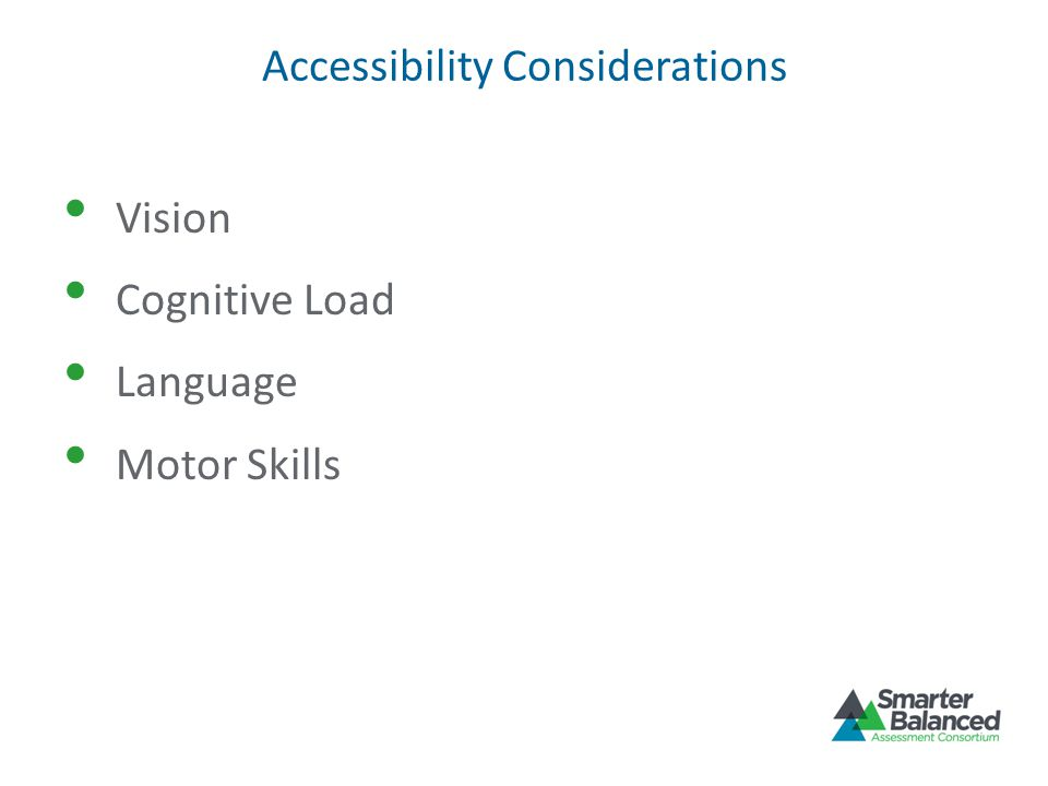 Accessibility Considerations Vision Cognitive Load Language Motor Skills