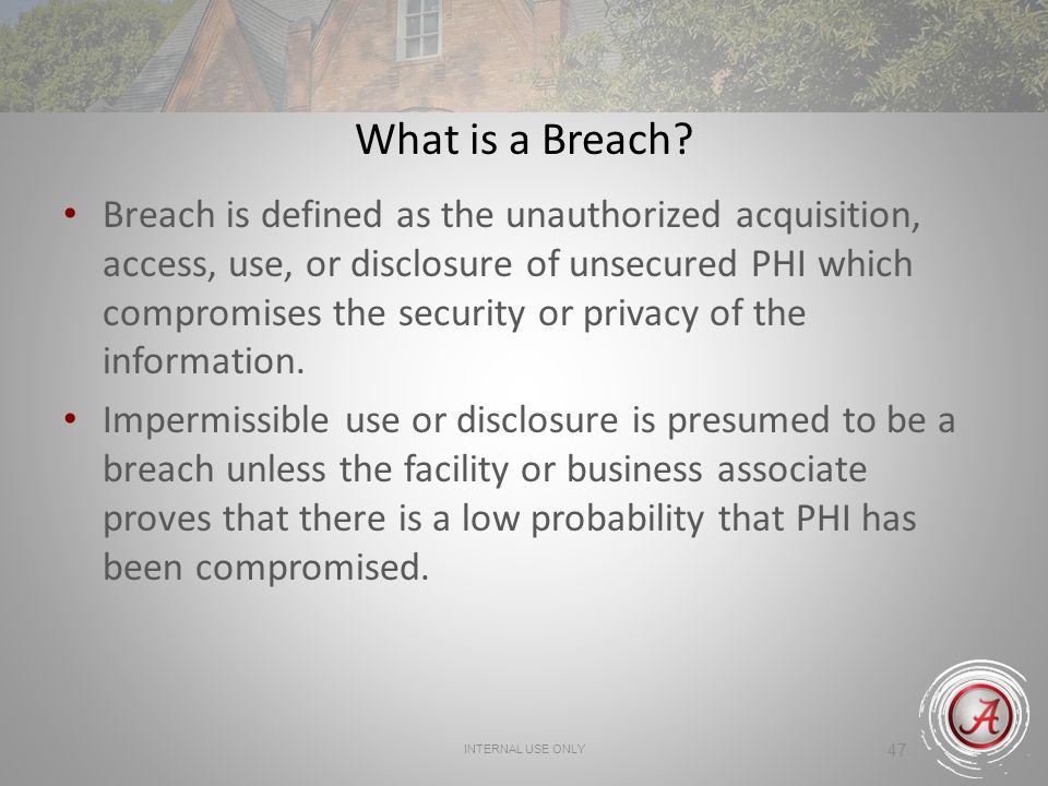 47 What is a Breach.