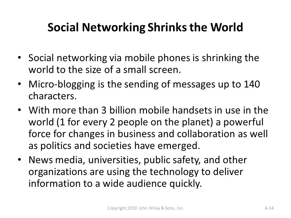 Social Networking Shrinks the World Social networking via mobile phones is shrinking the world to the size of a small screen. Micro-blogging is the se