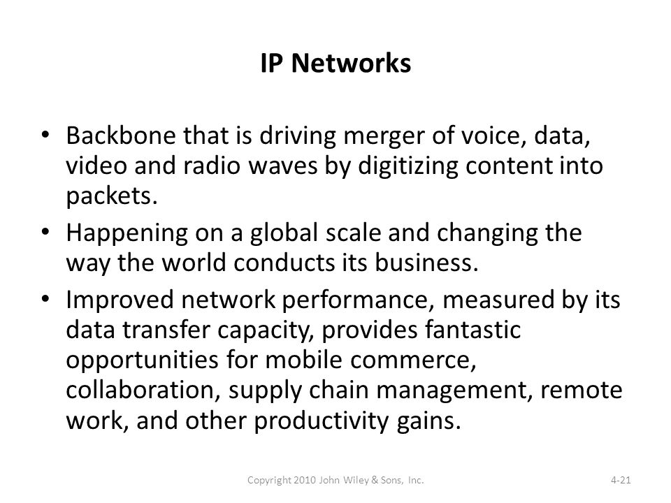 IP Networks Backbone that is driving merger of voice, data, video and radio waves by digitizing content into packets. Happening on a global scale and