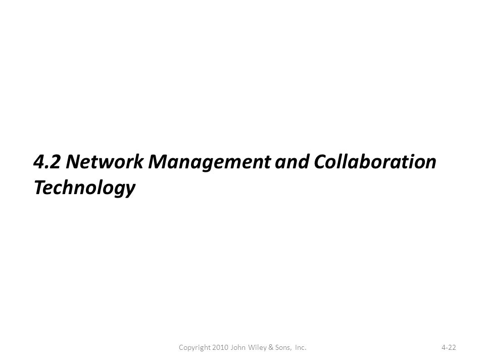 4-22 4.2 Network Management and Collaboration Technology