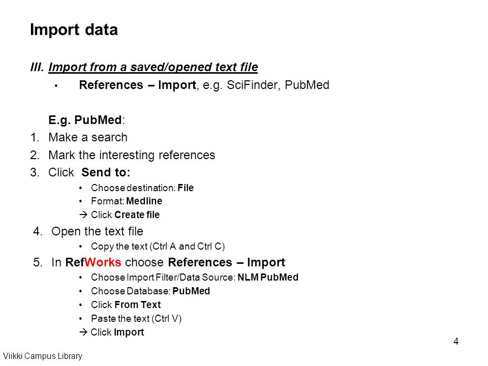 4 Import data III.Import from a saved/opened text file References – Import, e.g.