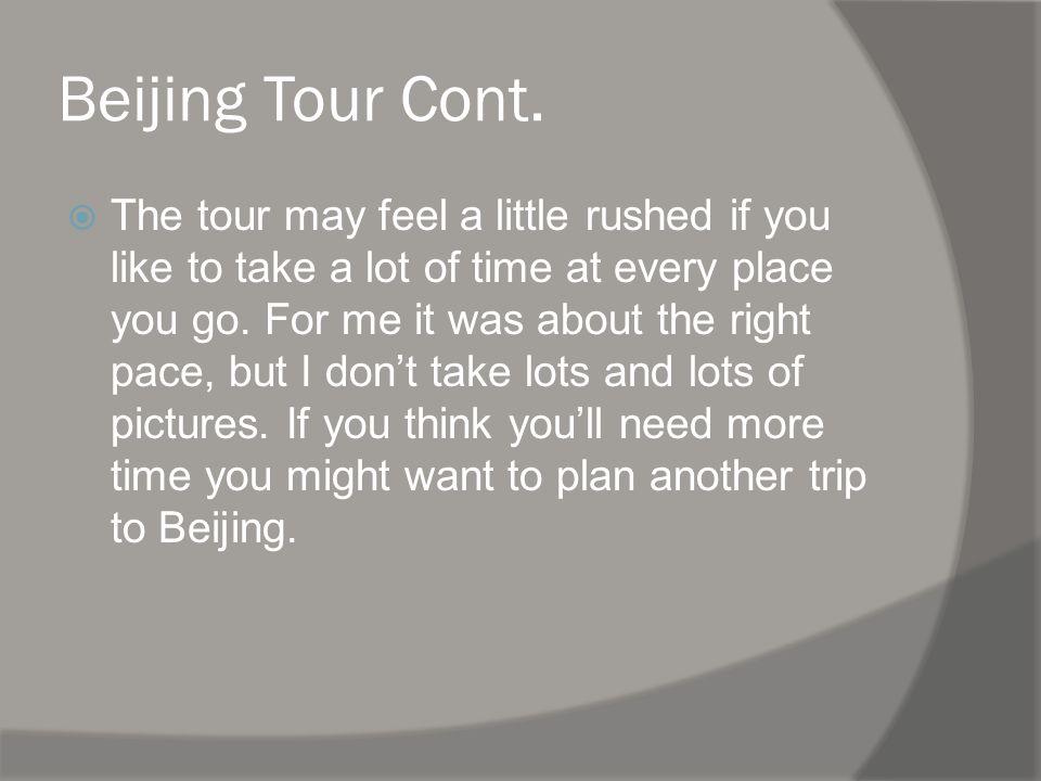 Beijing Tour Cont.