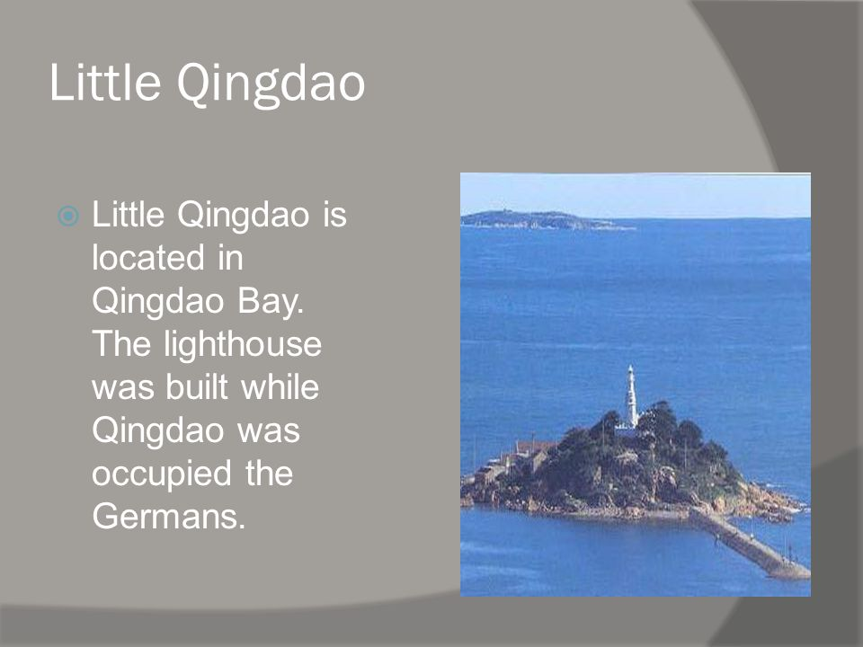 Little Qingdao Little Qingdao is located in Qingdao Bay.