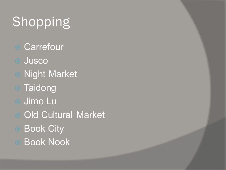 Shopping Carrefour Jusco Night Market Taidong Jimo Lu Old Cultural Market Book City Book Nook