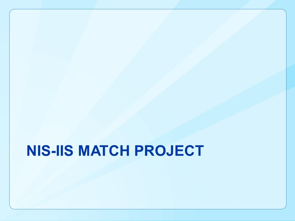 NIS-IIS MATCH PROJECT