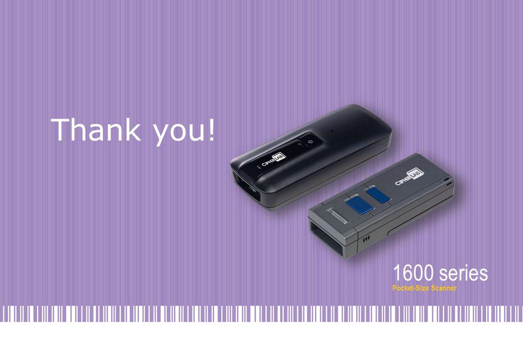 1600 series Pocket-Size Scanner Thank you! 1600 series Pocket-Size Scanner
