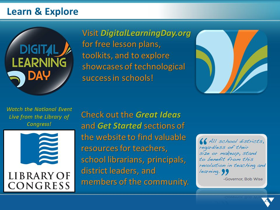 Check out the Great Ideas and Get Started sections of the website to find valuable resources for teachers, school librarians, principals, district lea