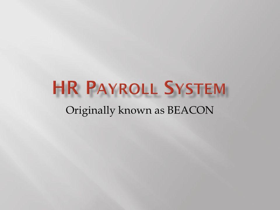 Originally known as BEACON