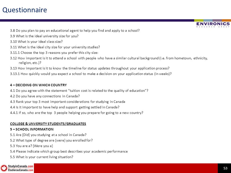 53 Questionnaire 3.8 Do you plan to pay an educational agent to help you find and apply to a school.