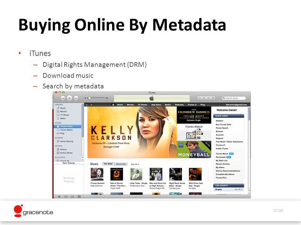 27/39 Buying Online By Metadata iTunes – Digital Rights Management (DRM) – Download music – Search by metadata