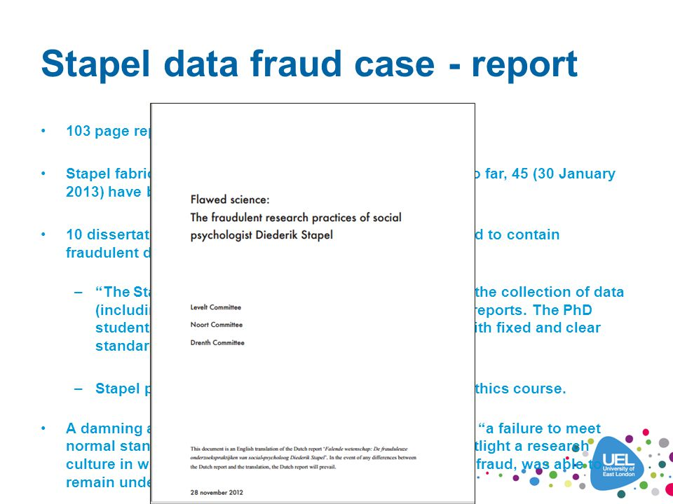 Stapel data fraud case - report 103 page report by three Dutch universities Stapel fabricated data in 55 articles and book chapters.