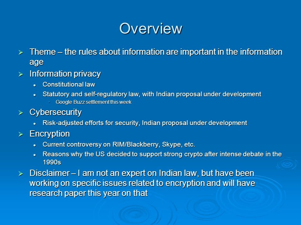 Overview Theme – the rules about information are important in the information age Theme – the rules about information are important in the information