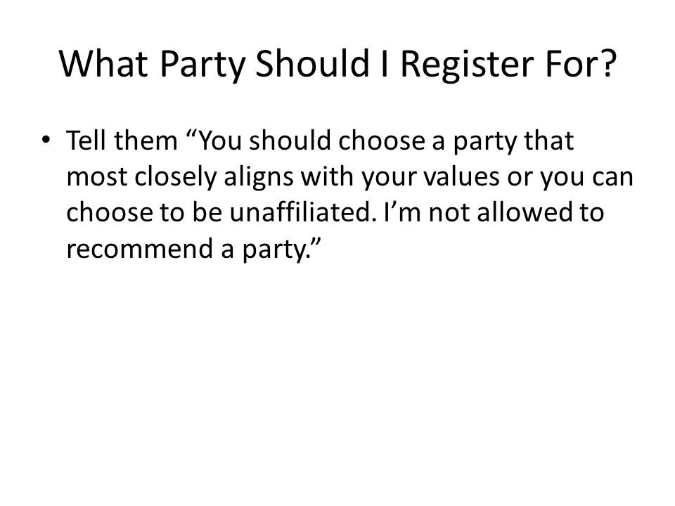 What Party Should I Register For.