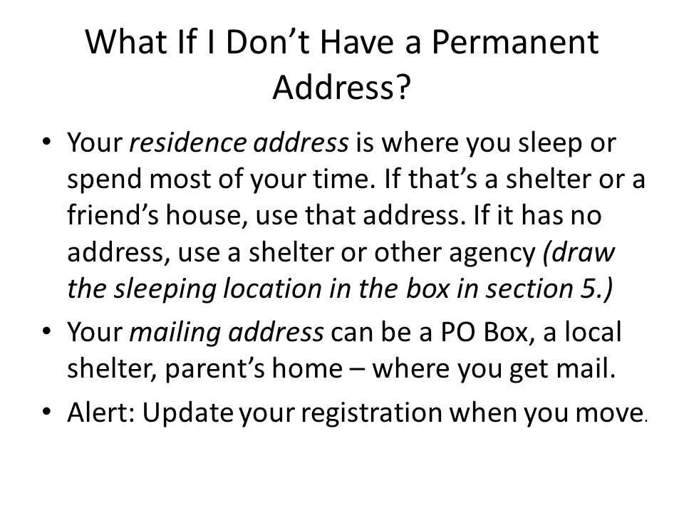 What If I Dont Have a Permanent Address.