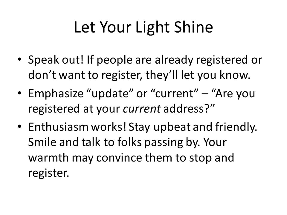 Let Your Light Shine Speak out.