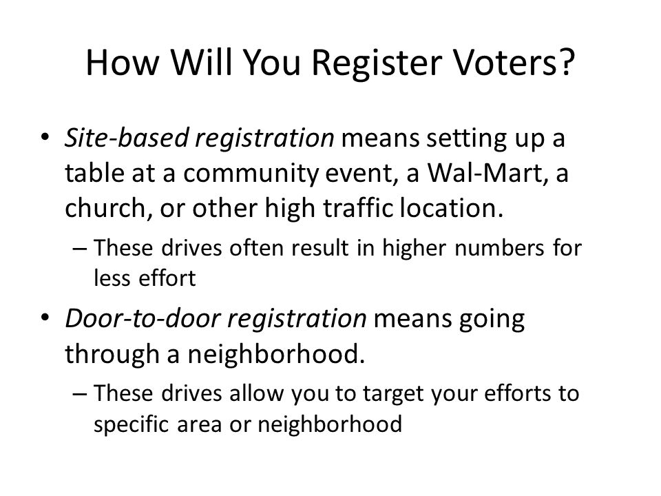 How Will You Register Voters.