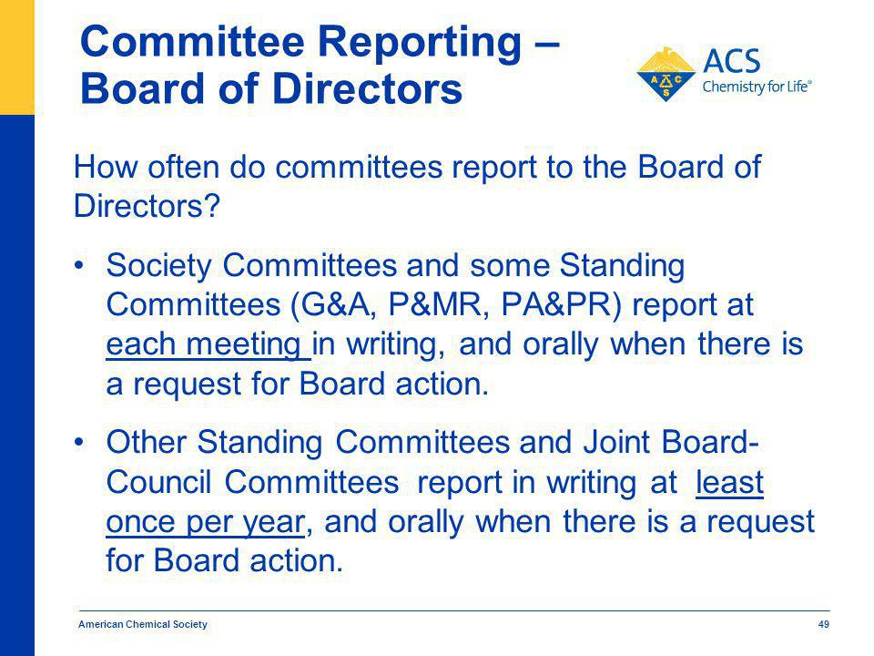 Committee Reporting – Board of Directors How often do committees report to the Board of Directors.