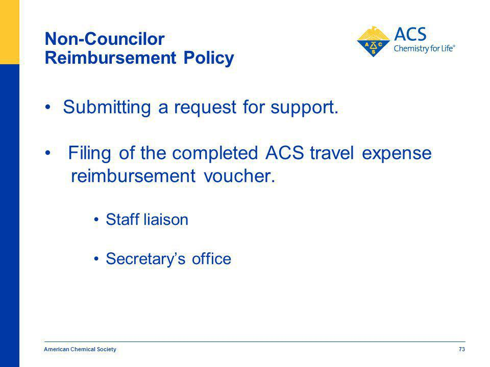 American Chemical Society 73 Non-Councilor Reimbursement Policy Submitting a request for support.