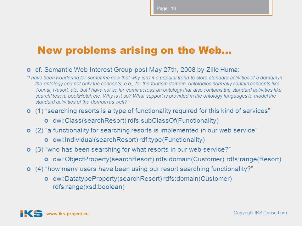 www.iks-project.eu Page: New problems arising on the Web...