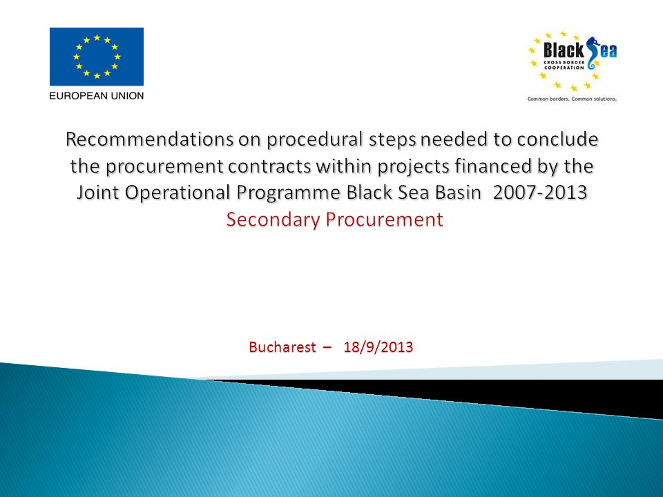 Procurement procedure of the awarding contracts by the Beneficiaries / Partners shall be in compliance with the procedural procurement steps by type and value of the contract in line with the specification of the grant contract, and PRAG 2011.