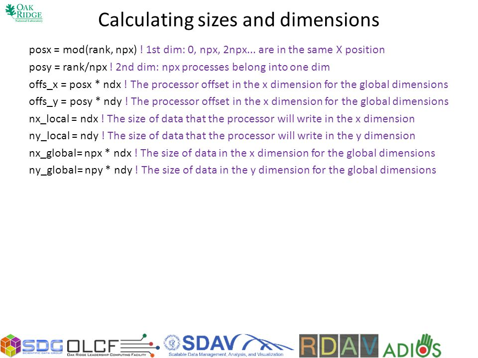 Calculating sizes and dimensions posx = mod(rank, npx) .