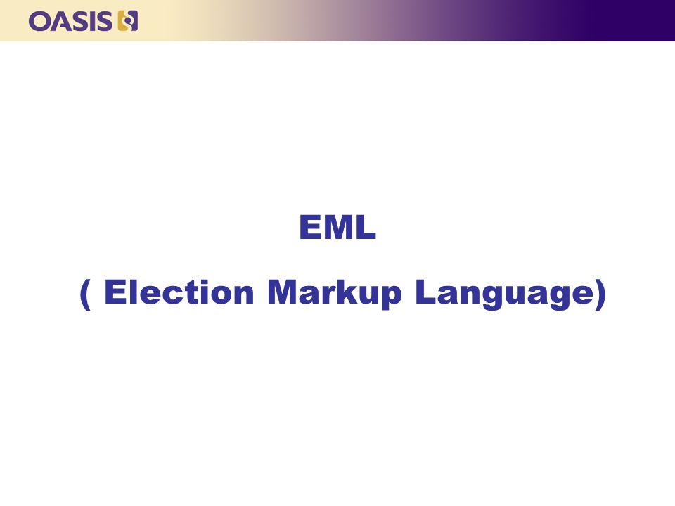 11 EML ( Election Markup Language) blank