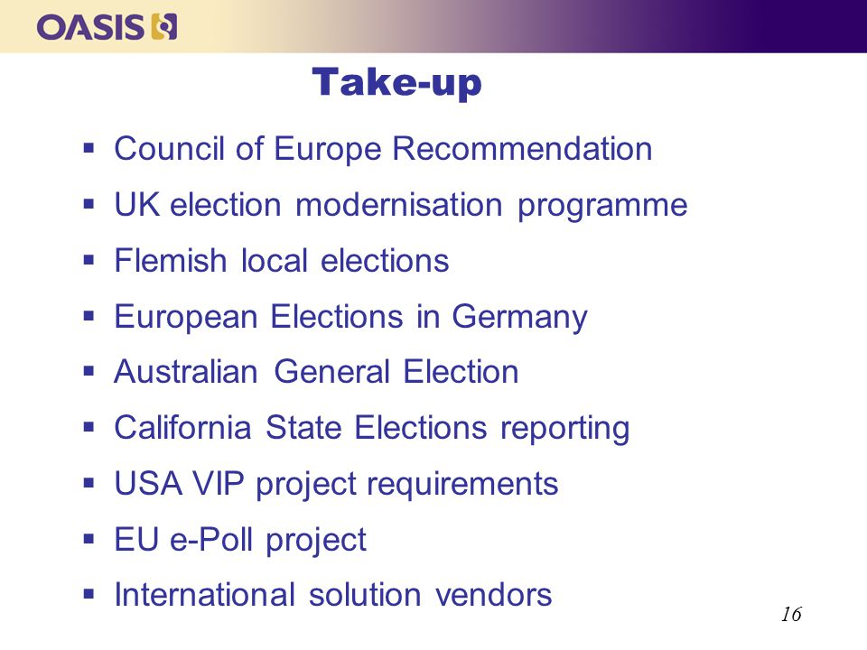 16 Take-up Council of Europe Recommendation UK election modernisation programme Flemish local elections European Elections in Germany Australian Gener