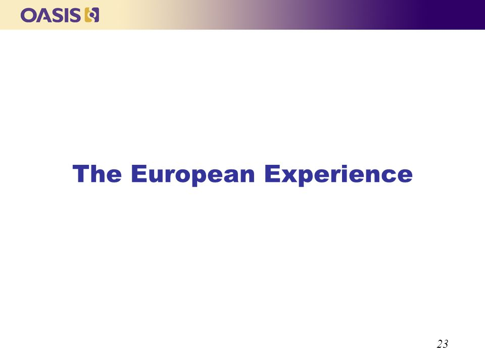 23 The European Experience