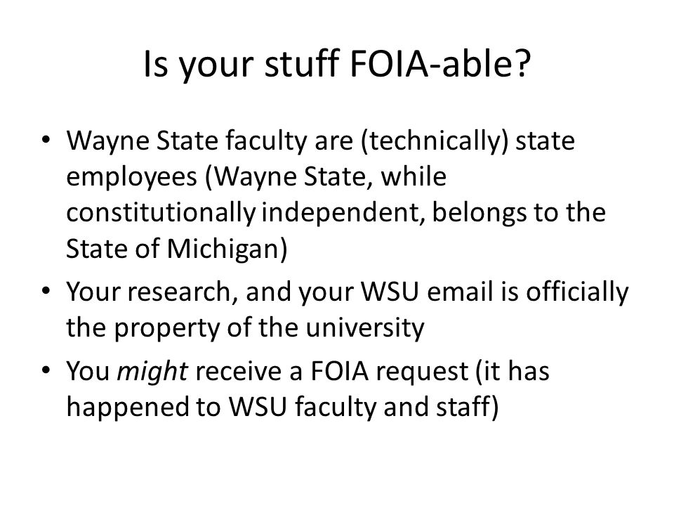 Is your stuff FOIA-able.