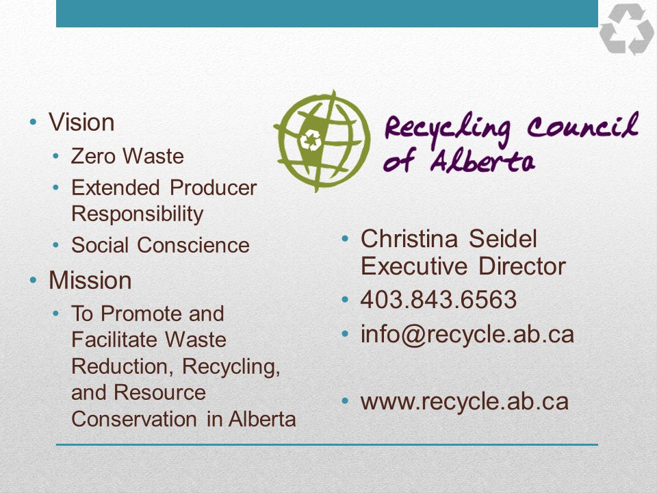 Vision Zero Waste Extended Producer Responsibility Social Conscience Mission To Promote and Facilitate Waste Reduction, Recycling, and Resource Conser