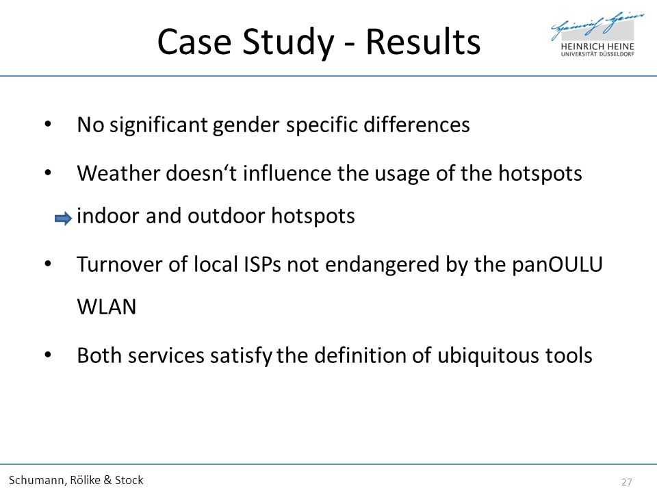 Case Study - Results No significant gender specific differences Weather doesnt influence the usage of the hotspots indoor and outdoor hotspots Turnove