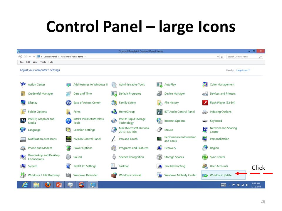 Control Panel – large Icons 29 Click