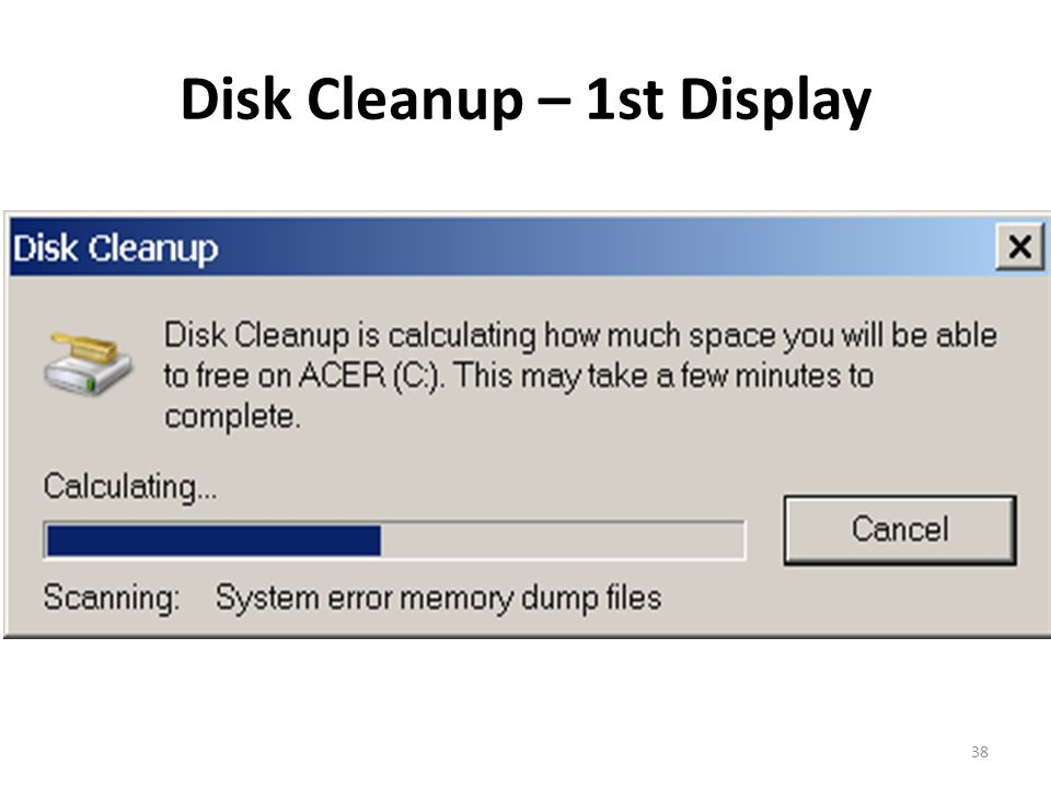 Disk Cleanup – 1st Display 38
