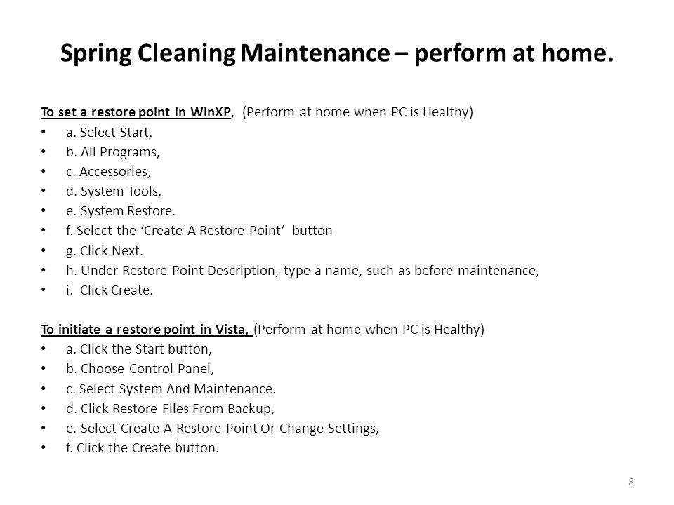 Spring Cleaning Maintenance – perform at home.
