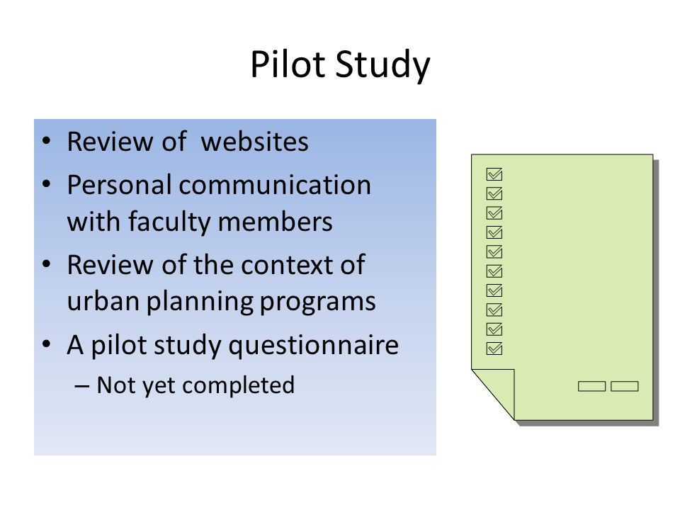 Review of websites Personal communication with faculty members Review of the context of urban planning programs A pilot study questionnaire – Not yet