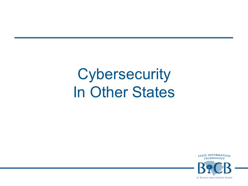 Cybersecurity In Other States