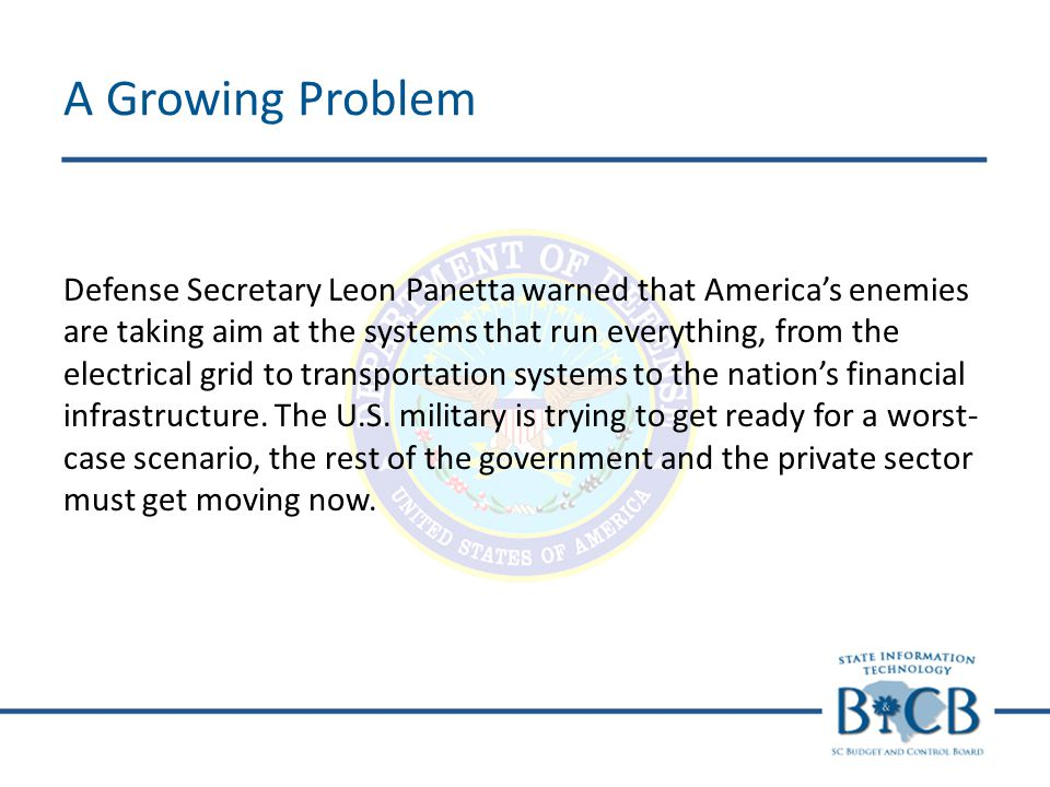 Defense Secretary Leon Panetta warned that Americas enemies are taking aim at the systems that run everything, from the electrical grid to transportat